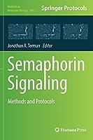 Semaphorin Signaling: Methods and Protocols (Methods in Molecular Biology (1493))