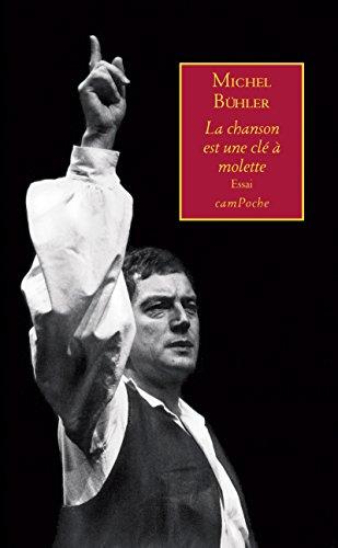 La chanson est une clé à molette: Essai sur la musique (Campoche) (French Edition)