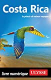 Costa Rica (French Edition)