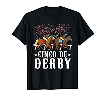 Cinco De Derby Kentucky Horse Race TShirt Funny Mexican Gift