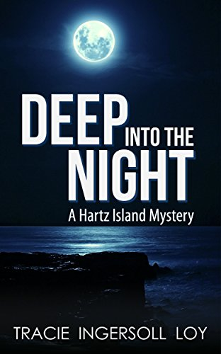 Deep Into the Night (Hartz Island Mystery Book 2) (English Edition)