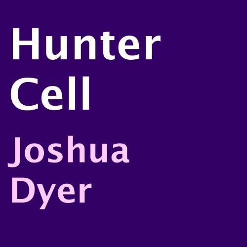 Hunter Cell audiobook cover art