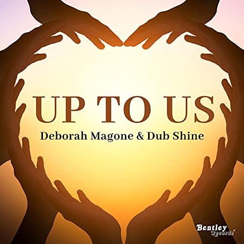 Deborah Magone & Dub Shine