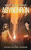 Asynchron: SciFi-Thriller
