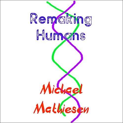 Remaking Humans cover art