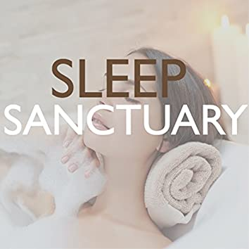 Sleep Sanctuary - Soft Atmosphere, Restful and Serene Songs to Help You Fall Asleep Easily