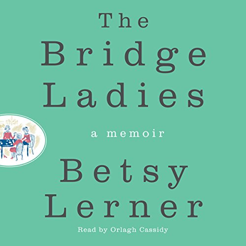 The Bridge Ladies audiobook cover art