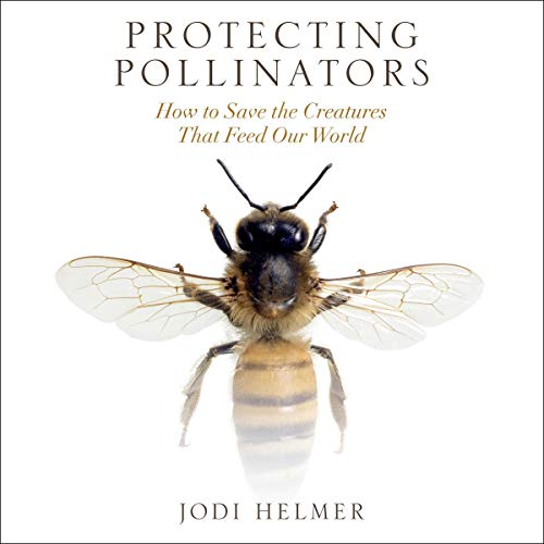 Protecting Pollinators audiobook cover art