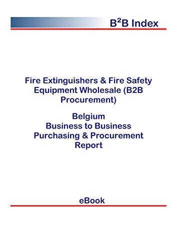 Fire Extinguishers & Fire Safety Equipment Wholesale (B2B Procurement) in Belgium: B2B Purchasing + Procurement Values