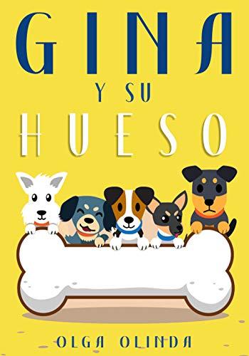 Gina y su Hueso /Historias de Perros infantiles: Cuentos para ...