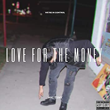 Love for the Money