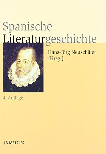Spanische Literaturgeschichte von Hans-Jörg Neuschäfer (Herausgeber) (18. Juli 2011) Gebundene Ausgabe