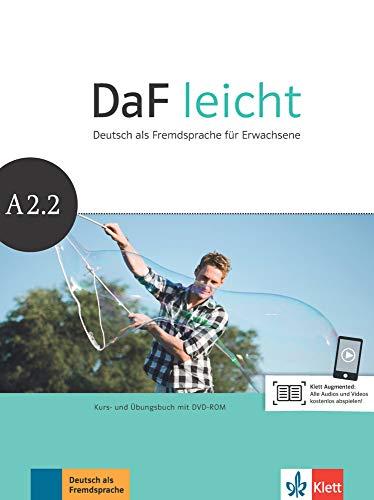 DaF leicht A2.2: Deutsch als Fremdsprache für Erwachsene. Kurs- und Übungsbuch mit DVD-ROM (DaF leicht: Deutsch als Fremdsprache für Erwachsene)
