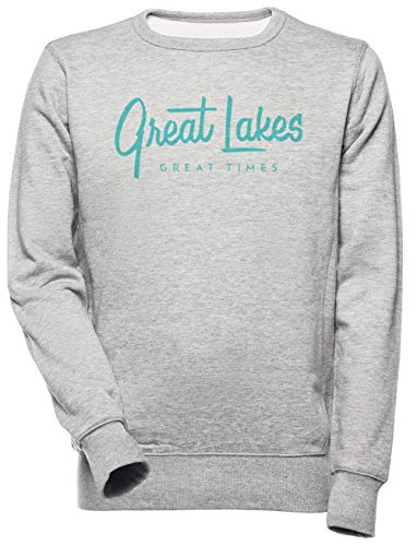 Great Lakes, Great Times - Typography Unisexo Hombre Mujer Sudadera Gris Unisex Men