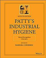 Patty's Industrial Hygiene, Hazard Recognition (Patty's Industrial Hygiene, Volume 1)