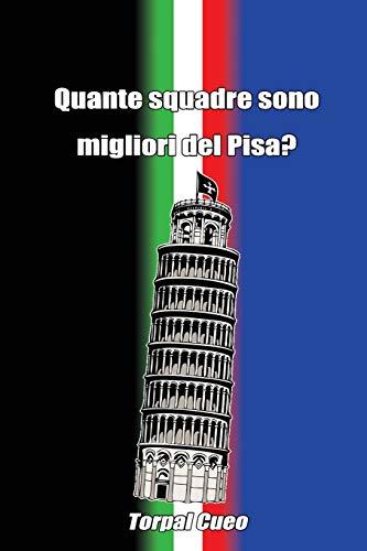 Quante squadre sono migliori del Pisa?: Regalo divertente per tifosi nerazzurri. Il libro è vuoto, perché è il Pisa calcio la squadra migliore. Idee regalo originali compleanno tifoso ultras AC Pisa
