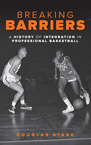 Image of Breaking Barriers: A History of Integration in Professional Basketball