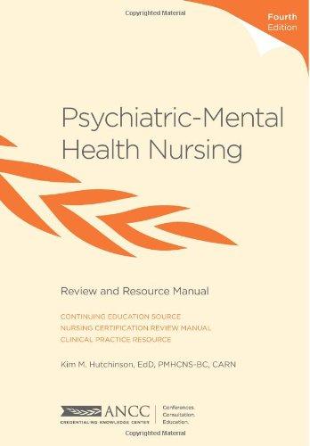 Psychiatric-Mental Health Nursing: Review and Resource Manual