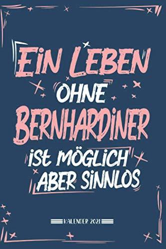 Kalender: Hund Kalender 2021 | Kalender & Notizbuch| Geschenk Bernhardiner|A5 6x9 Format (15,24 x 22,86 cm)