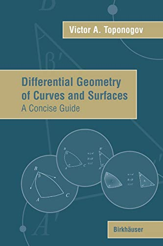 Differential Geometry of Curves and Surfaces: A Concise Guide
