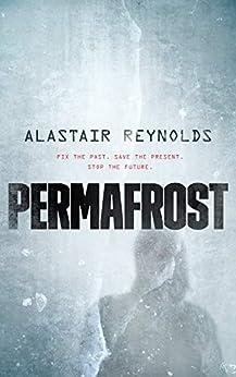Permafrost by [Alastair Reynolds]