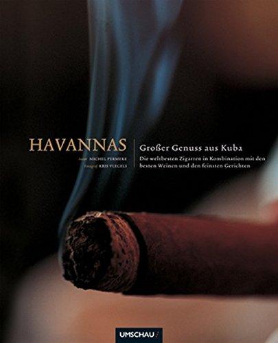 Havannas: Großer Genuss aus Kuba