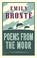 Poems from the Moor (Alma Classics)