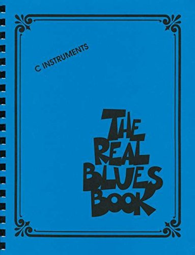 The Real Blues Book: C Instruments [Lingua inglese]