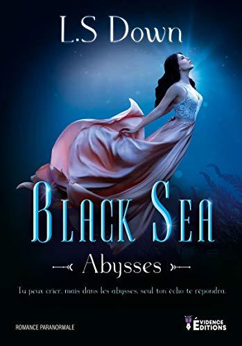 Abysses: Black Sea, T1 - L. S Down (2020)