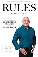 How to Write Rules That People Want to Follow, 3rd Edition: A guide to writing respectful policies and directives
