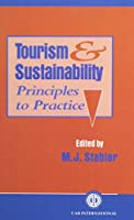 Tourism and Sustainability: Principles to Practice (Cabi)