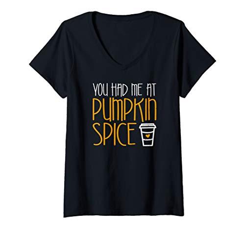 Womens You Had Me At Pumpkin Spice T-Shirt V-Neck T-Shirt