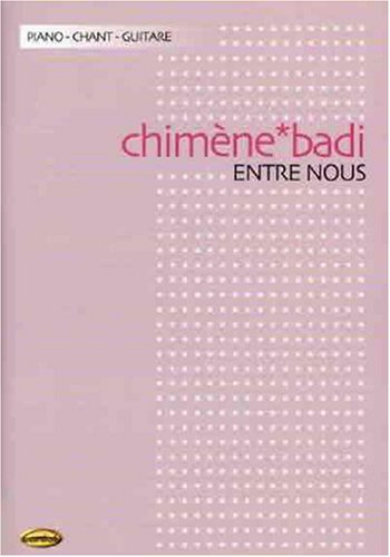 Chimene Badi : Entre Nous