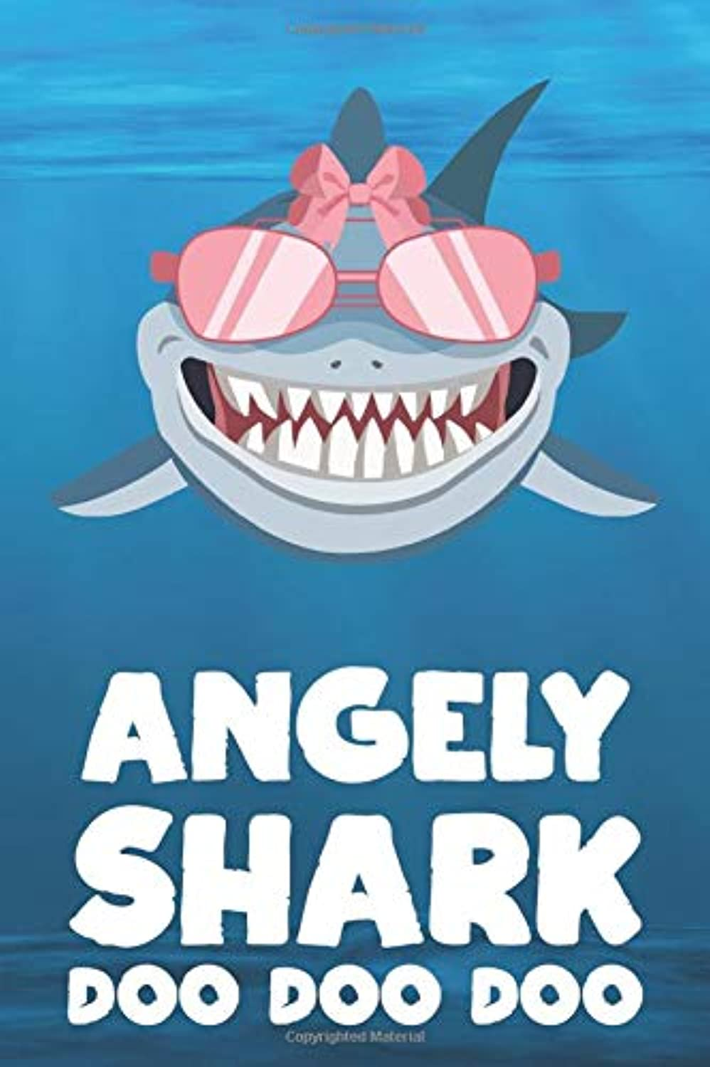 Angely - Shark Doo Doo Doo: Blank Ruled Personalized & Customized Name Shark Notebook Journal for Girls & Women. Funny Sharks Desk Accessories Item ... Birthday & Christmas Gift for Women.