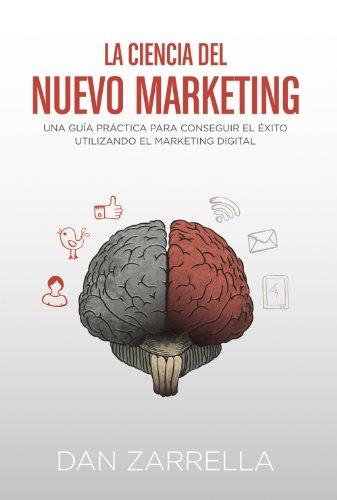 La ciencia del nuevo marketing (Social Media)