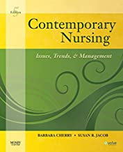 Contemporary Nursing: Issues, Trends, & Management, 5th Edition