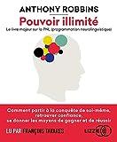 Pouvoir illimité - Le livre majeur sur la PNL (programmation neurolinguistique) - Lizzie - 12/09/2019