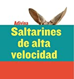 Saltarines de alta velocidad (High-Speed Hoppers): Canguro (Kangaroo) (Adivina (Guess What))