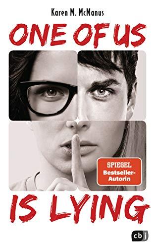 ONE OF US IS LYING: Nominiert für den Deutschen Jugendliteraturpreis 2019 (Die ONE OF US IS LYING-Reihe, Band 1)
