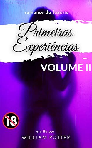 novela de lujuria: primeras experiencias: VOLUME 2