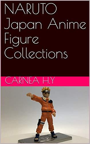 NARUTO Japan Anime Figure Collections (English Edition)