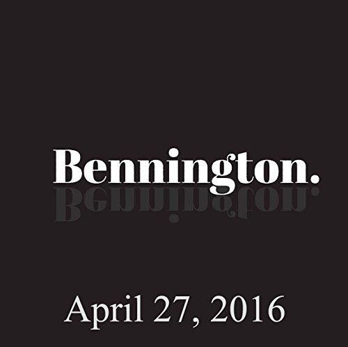 Bennington, Dennis Dugan, April 27, 2016 audiobook cover art