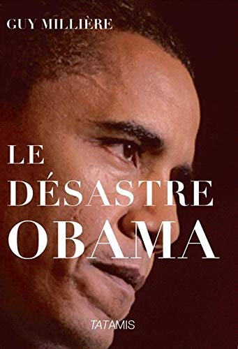 Le désastre Obama
