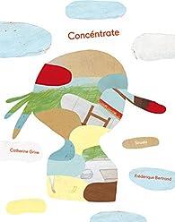 Concéntrate: 26 par Catherine Grive