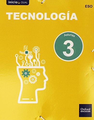 Tecnología. Libro Del Alumno. Asturias. ESO 3 (Inicia Dual) - 9788467359367