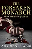 The Forsaken Monarch (The Chronicle of Maud Book 2)