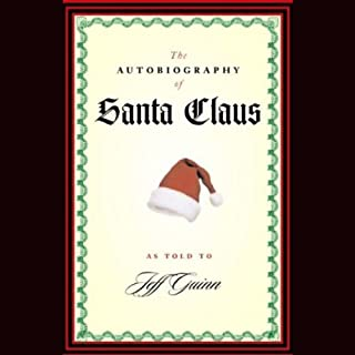 The Autobiography of Santa Claus audiobook cover art