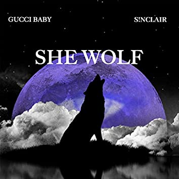 She Wolf (feat. S!nclair)