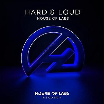 Hard & Loud