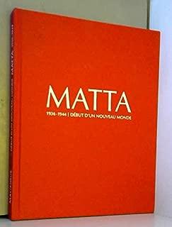 Matta: 1936-1944: Debut D'un Nouveau Monde